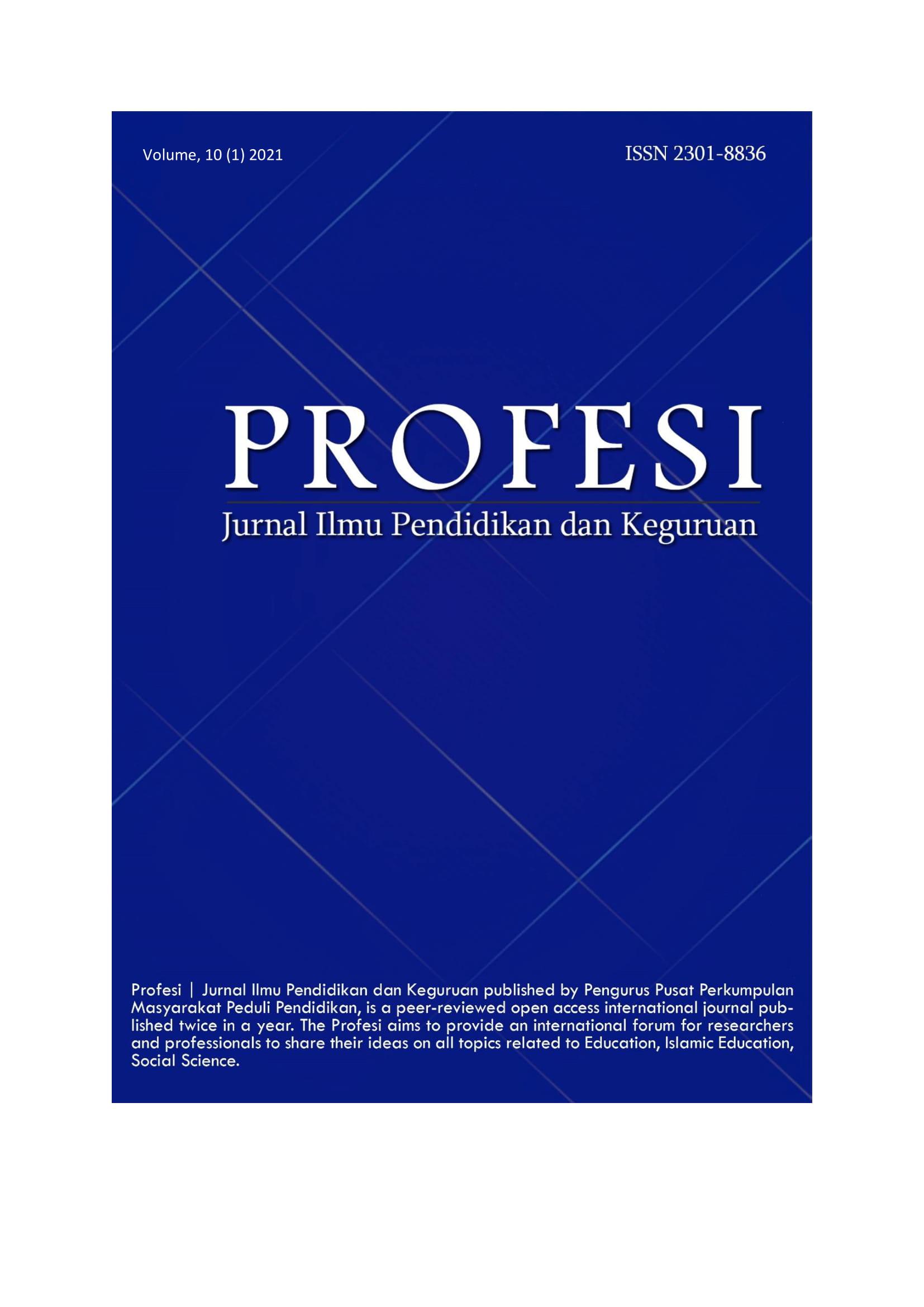 View Vol. 10 No. 1 (2021): Profesi   Jurnal Ilmu Pendidikan dan Keguruan